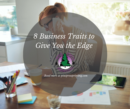 8 Business Traits that Give You the Edge
