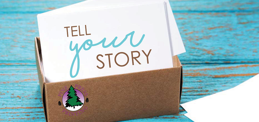 Tell Your Story Through Marketing